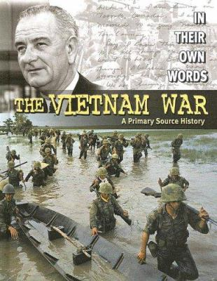 The Vietnam War: a primary source history