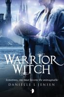 Warrior Witch Malediction Trilogy Book Three