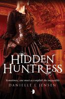 Hidden Huntress Malediction Trilogy Book Two