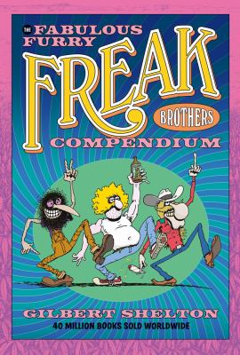 Book cover for The Fabulous Furry Freak Brothers Compendium