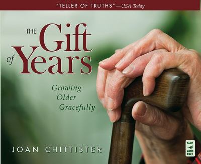 The gift of years: growing older gracefully