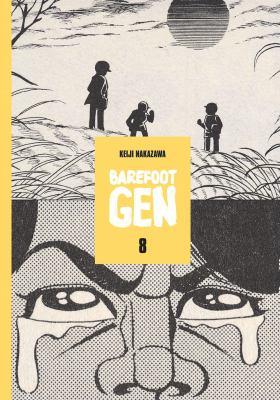 Barefoot Gen. Vol. 08, Merchants of death