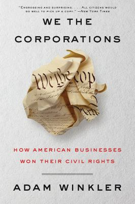 We the Corporations by Winkler, Adam
