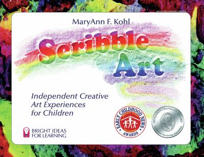 Scribble art : independent creative art experiences for children