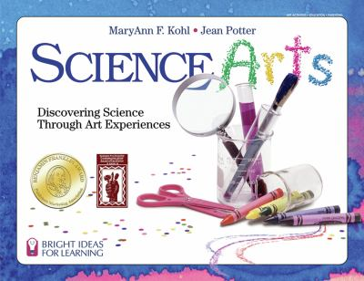 Science arts : discovering science through art experiences