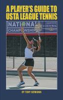A Player's Guide to USTA League Tennis.