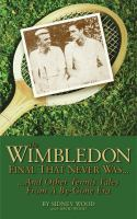 The Wimbledon Final That Never Was