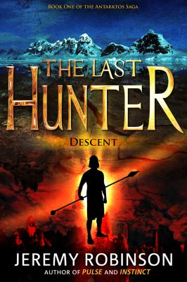 The Last Hunter: Descent - Book cover