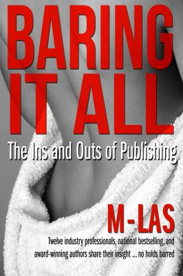 Baring it all : the ins and outs of publishing