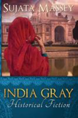 India Gray : historical fiction