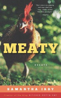 Meaty: essays by Samantha Irby