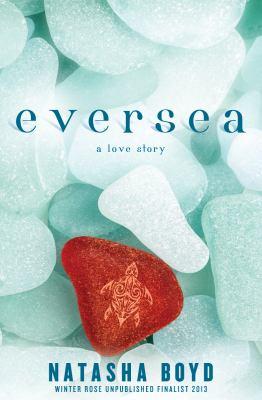 Eversea : A Love Story