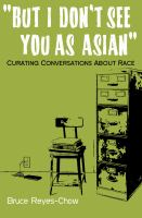 But I Don't See You As Asian