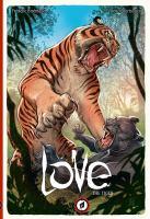 Love. Volume 1, The tiger