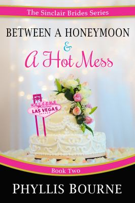 Between a honeymoon & a hot mess