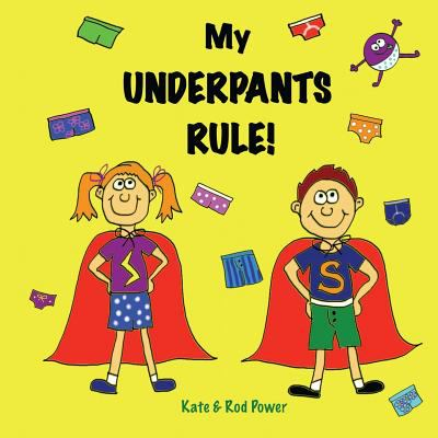Link to Catalogue record for My underpants rule!