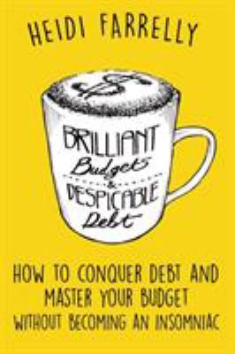 Book cover for Brilliant budgets and despicable debt