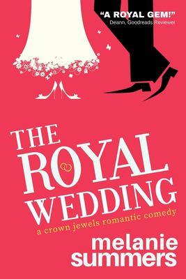 The royal wedding : a crown jewels romance