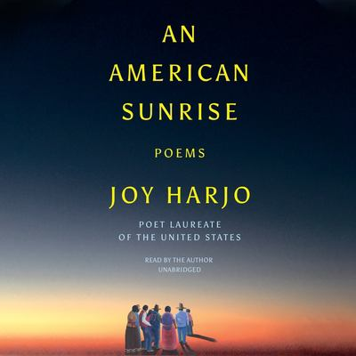 An American sunrise poems