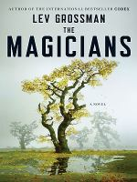 The Magicians a Novel