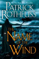 The Name of the Wind the Kingkiller Chronicle