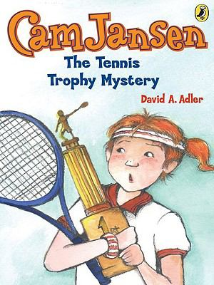 Cam Jansen : the tennis trophy mystery
