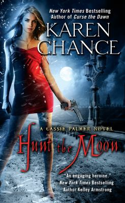 Hunt the moon a Cassie Palmer novel