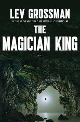 The Magician King a Novel
