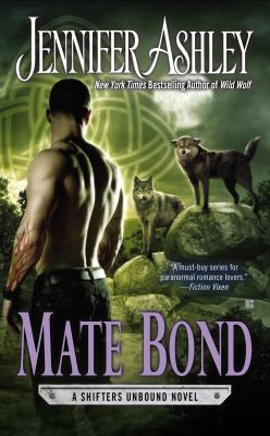 Mate bond :  A Shifters Unbound Novel