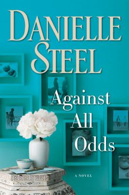 Against all odds : a novel