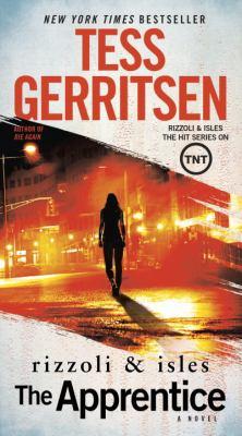 The apprentice : a Rizzoli & Isles novel