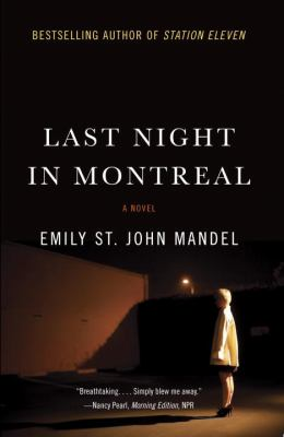 Last night in Montreal : a novel