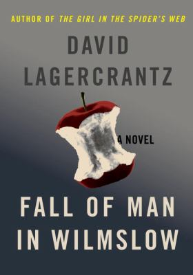 Fall of man in Wilmslow : the death and life of Alan Turing : a novel