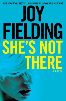 She's not there :  a novel
