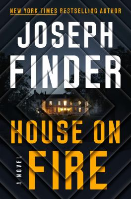 House on fire : a novel