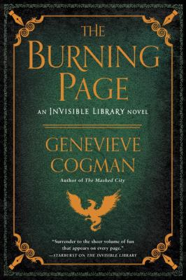 The burning page : an invisible library novel