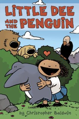 Little Dee and the Penguin