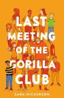 Last Meeting of the Gorilla Club.