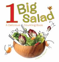 1 big salad : a delicious counting book