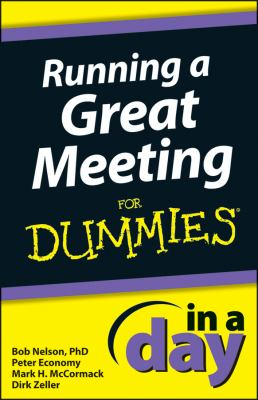 Running a Great Meeting In a Day For Dummies.