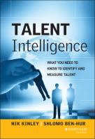Talent Intelligence: What You Need to Know to Identify and Measure Talent by Nik Kinley and Shlomo Ben-Hur