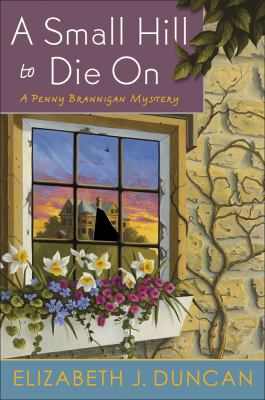 A small hill to die on : a Penny Brannigan mystery