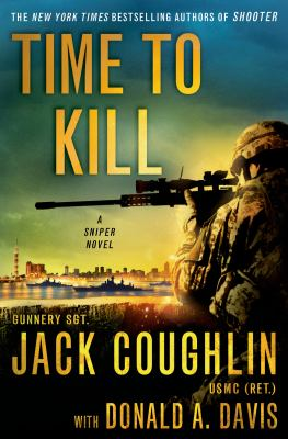Time to kill : a sniper novel