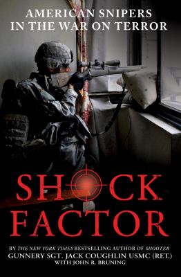 Shock factor : America's snipers in the War on Terror