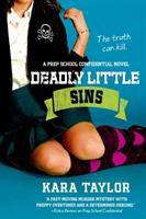 Deadly little sins : a Prep school confidential novel