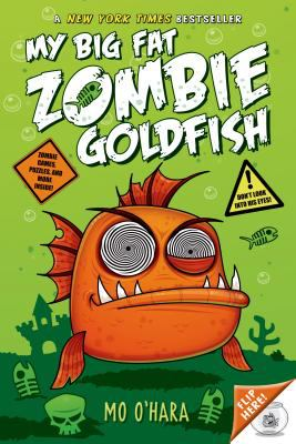 "Book Cover - My Big Fat Zombie Goldfish"" title=""View this item in the library catalogue"
