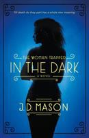 The Woman Trapped in the Dark
