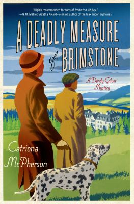 A deadly measure of brimstone : a Dandy Gilver mystery
