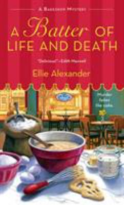 A batter of life and death : a bakeshop mystery