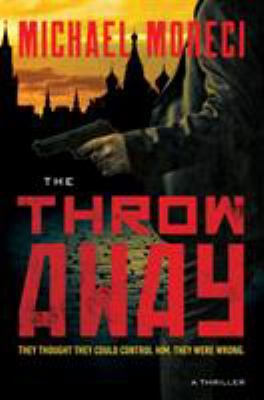 The throwaway : a thriller